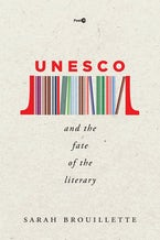 UNESCO and the Fate of the Literary