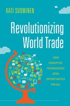 Revolutionizing World Trade