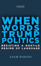 When Words Trump Politics