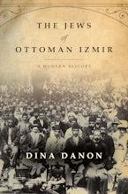 The Jews of Ottoman Izmir