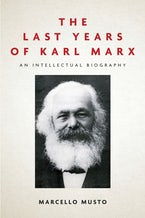 The Last Years of Karl Marx