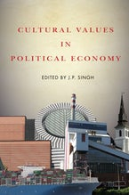 Cultural Values in Political Economy