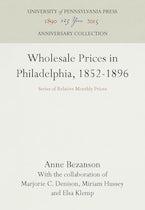 Wholesale Prices in Philadelphia, 1852-1896