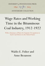 Wage Rates and Working Time in the Bituminous Coal Industry, 1912-1922