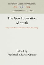The Good Education of Youth