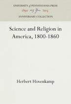 Science and Religion in America, 1800-1860