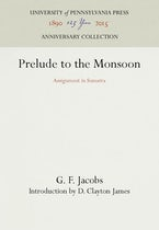 Prelude to the Monsoon