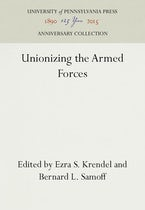 Unionizing the Armed Forces