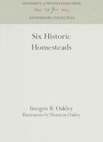 Six Historic Homesteads