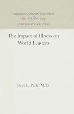 The Impact of Illness on World Leaders