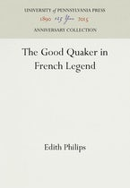 The Good Quaker in French Legend