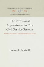 The Provisional Appointment in City Civil Service Systems