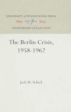 The Berlin Crisis, 1958-1962