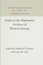 Guide to the Diplomatic Archives of Western Europe
