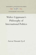 Walter Lippmann's Philosophy of International Politics