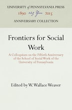 Frontiers for Social Work