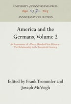 America and the Germans, Volume 2