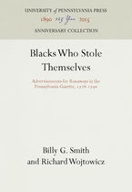 Blacks Who Stole Themselves