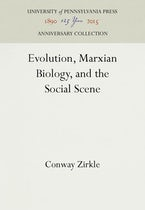 Evolution, Marxian Biology, and the Social Scene