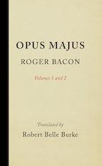 Opus Majus, Volumes 1 and 2