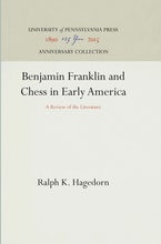 Benjamin Franklin and Chess in Early America