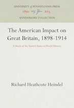 The American Impact on Great Britain, 1898-1914