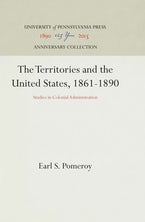 The Territories and the United States, 1861-1890