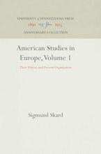 American Studies in Europe, Volume 1