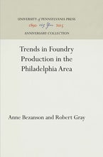 Trends in Foundry Production in the Philadelphia Area