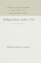 William Penn, 1644-1718