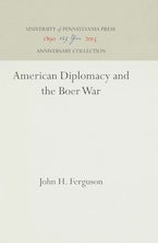 American Diplomacy and the Boer War