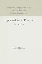 Papermaking in Pioneer America