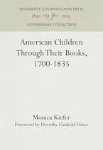 American Children Through Their Books, 1700-1835