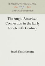 The Anglo-American Connection in the Early Nineteenth Century