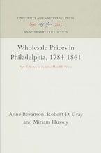 Wholesale Prices in Philadelphia, 1784-1861