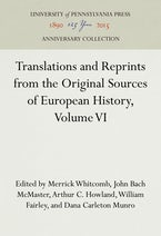 Translations and Reprints from the Original Sources of European History, Volume VI