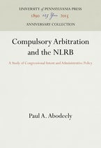 Compulsory Arbitration and the NLRB