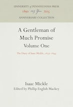 A Gentleman of Much Promise, Volumes 1 and 2