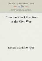 Conscientious Objectors in the Civil War