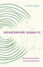 Decarcerating Disability