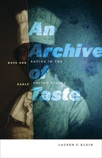 An Archive of Taste
