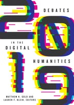 Debates in the Digital Humanities 2019
