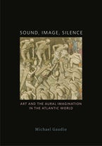 Sound, Image, Silence