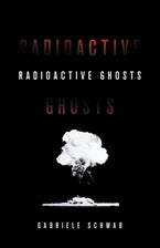Radioactive Ghosts