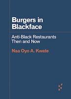 Burgers in Blackface