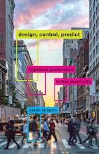 Design, Control, Predict