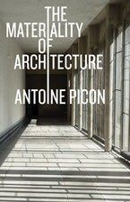 The Materiality of Architecture