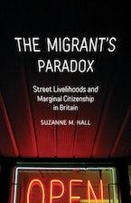 The Migrant's Paradox