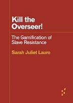 Kill the Overseer!