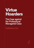 Virtue Hoarders
